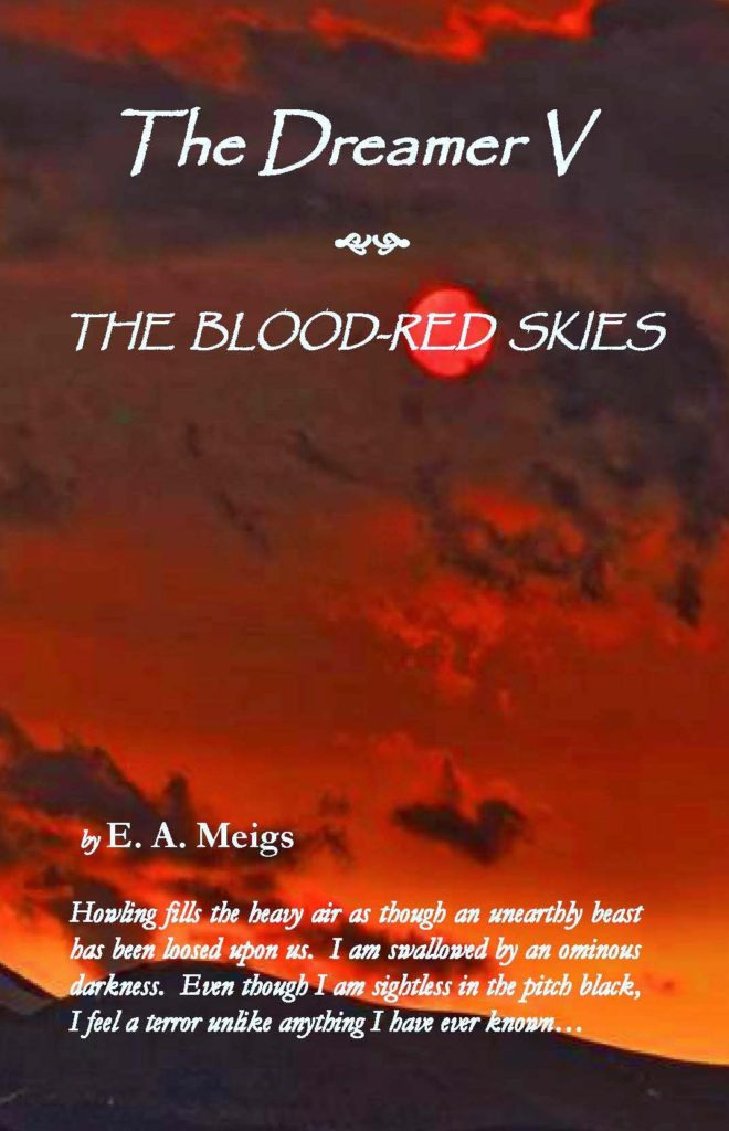 The Dreamer V ~ The Blood-Red Skies - Dreamer Literary